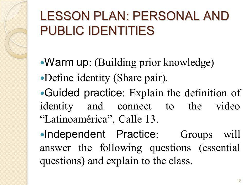 LESSON PLAN: PERSONAL AND PUBLIC IDENTITIES