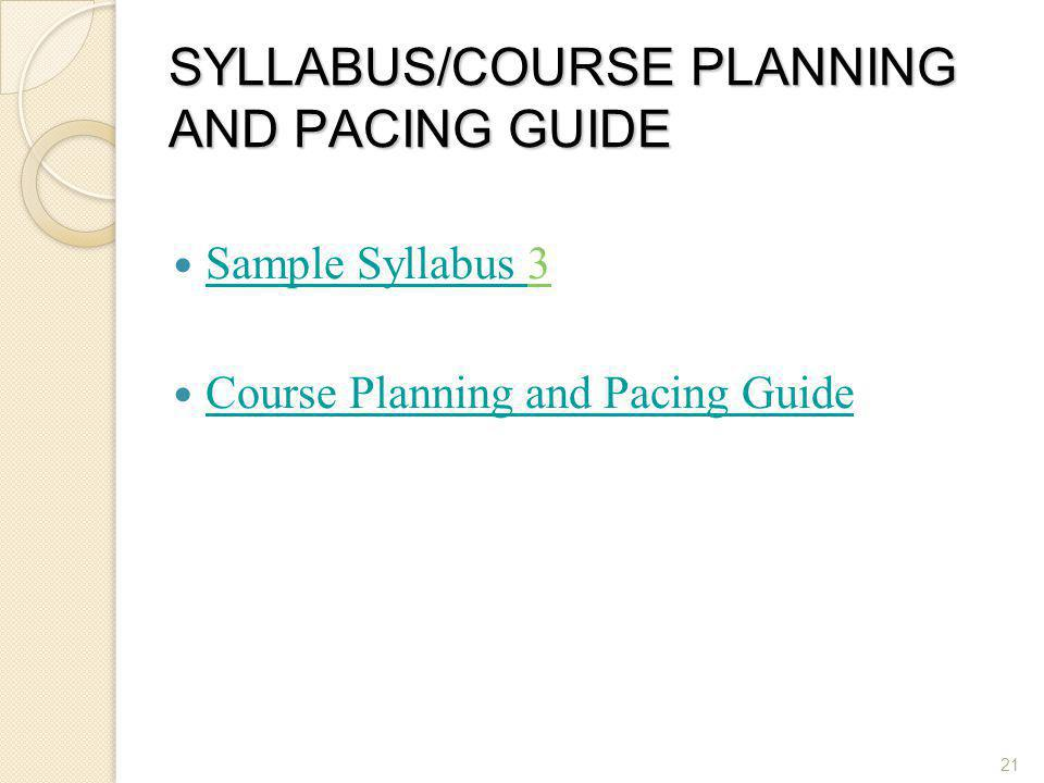 SYLLABUS/COURSE PLANNING AND PACING GUIDE