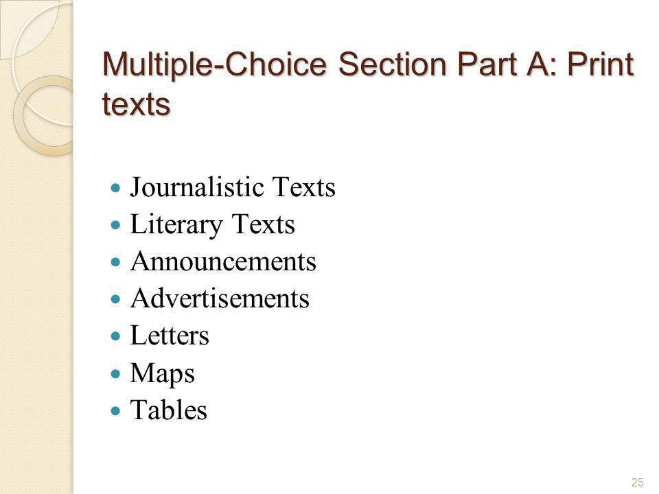 Multiple-Choice Section Part A: Print texts