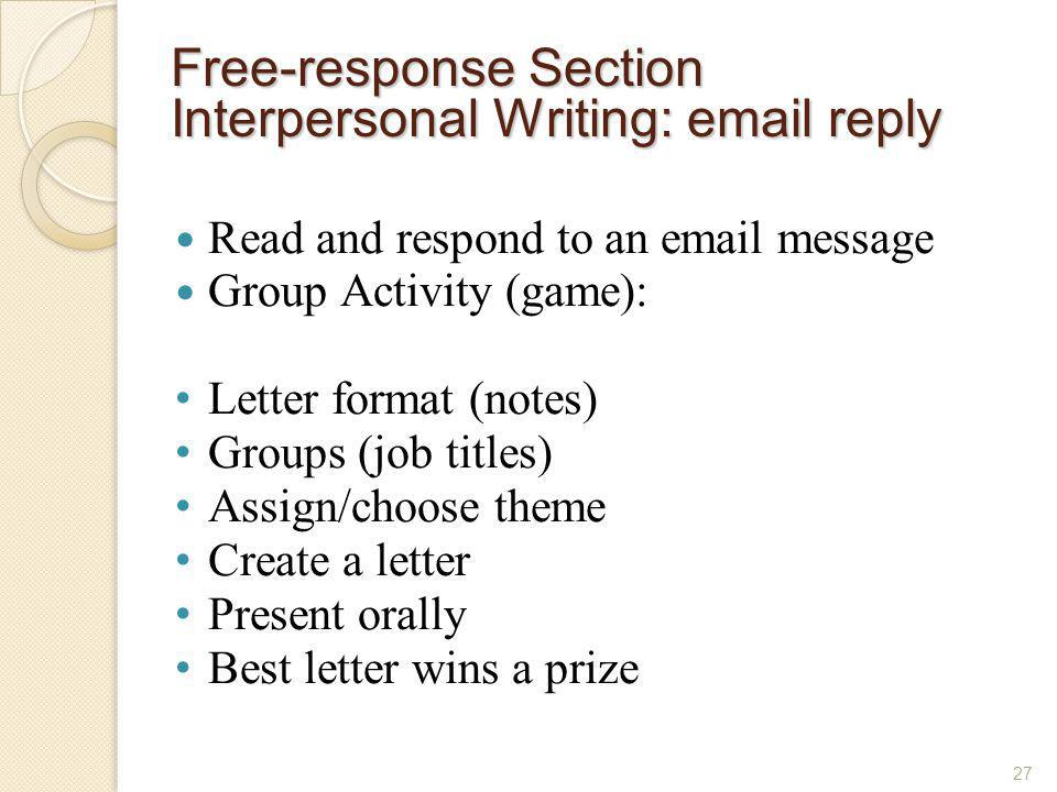Free-response Section Interpersonal Writing: email reply