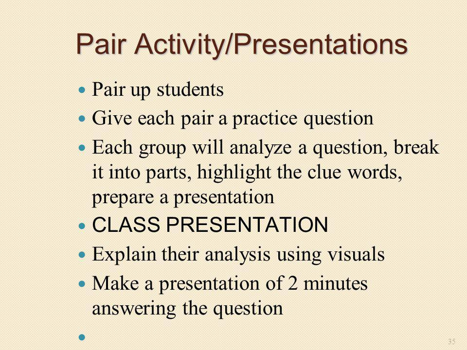 Pair Activity/Presentations