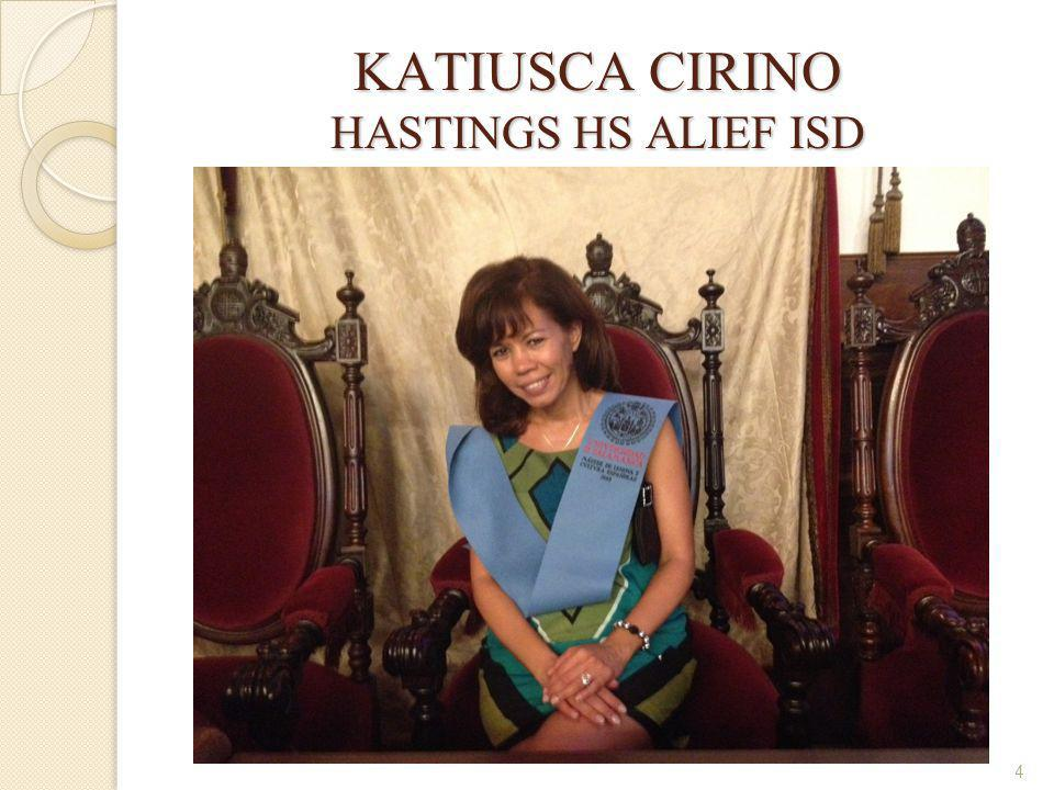 KATIUSCA CIRINO HASTINGS HS ALIEF ISD