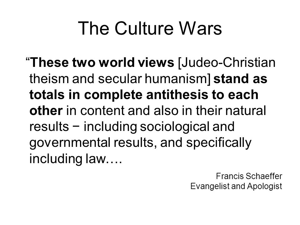 The Culture Wars