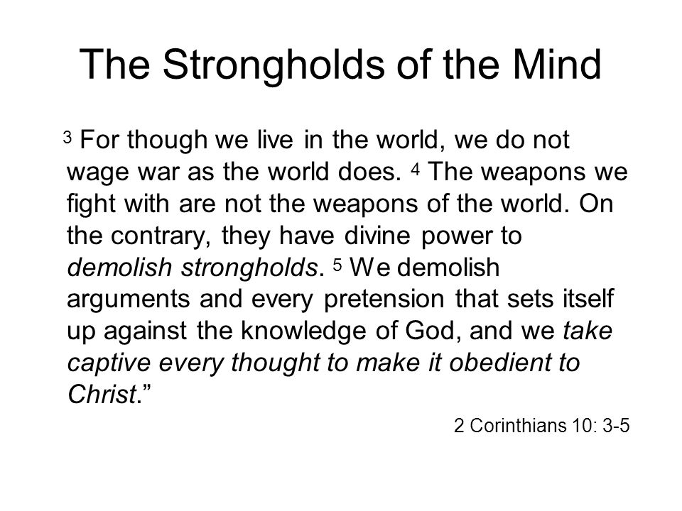 The Strongholds of the Mind
