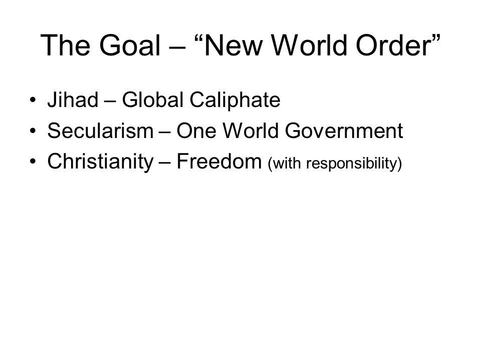 The Goal – New World Order