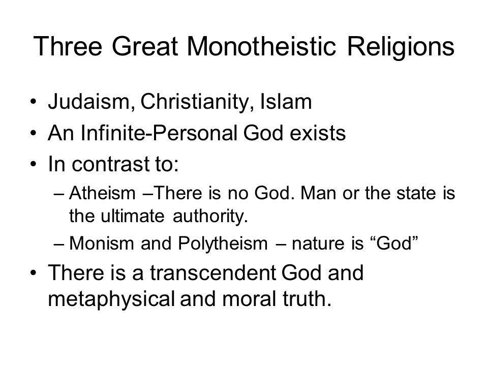 Three Great Monotheistic Religions