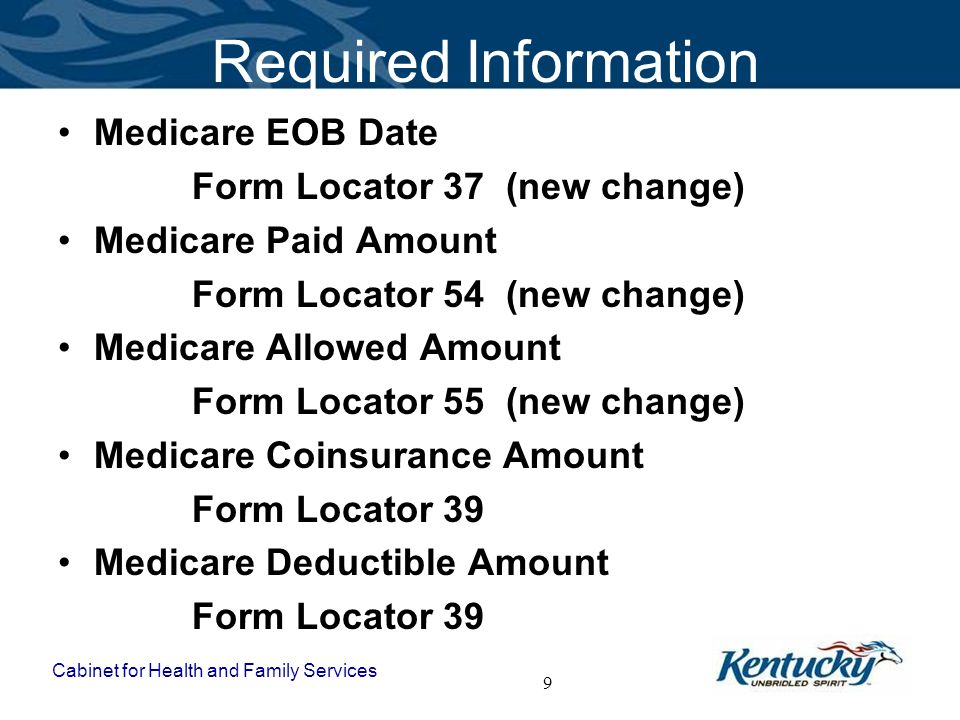 Required Information Medicare EOB Date Form Locator 37 (new change)