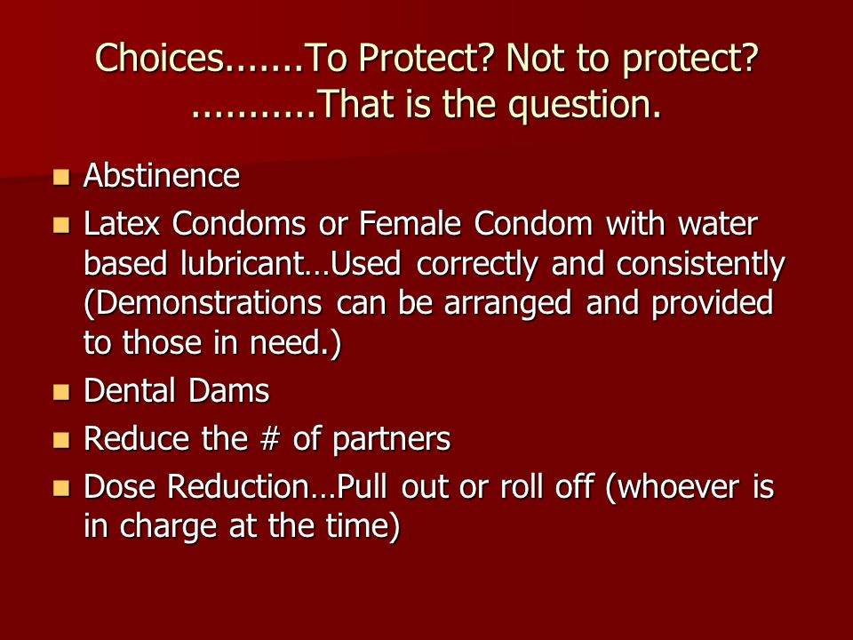 Choices.......To Protect Not to protect ...........That is the question.