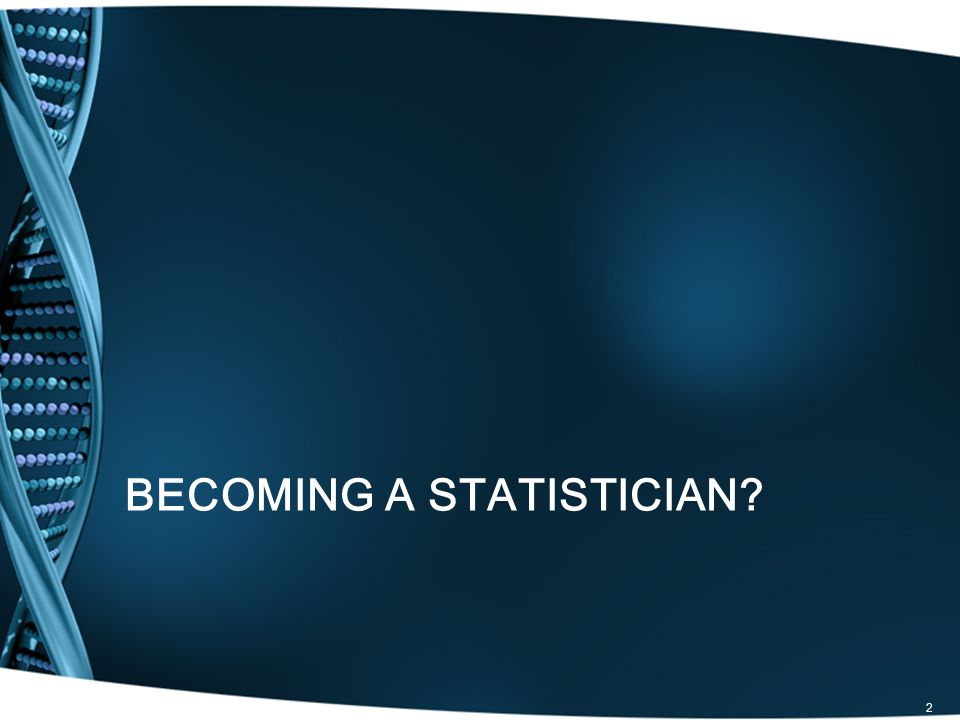 Becoming a Statistician