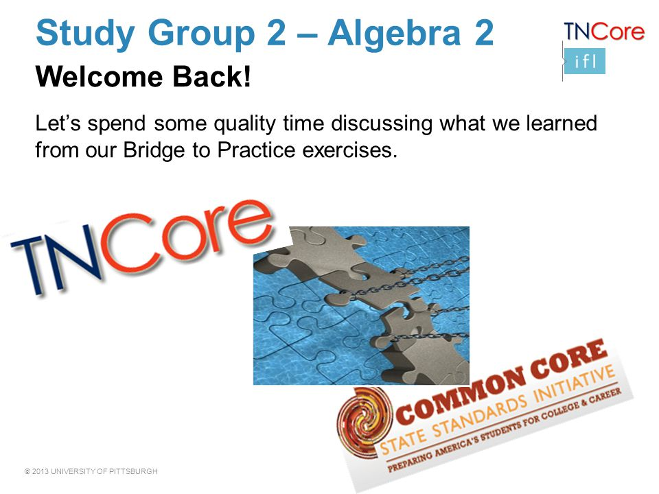 Study Group 2 – Algebra 2 Welcome Back!