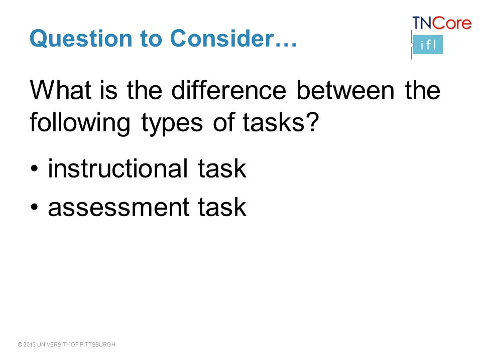 What is the difference between the following types of tasks