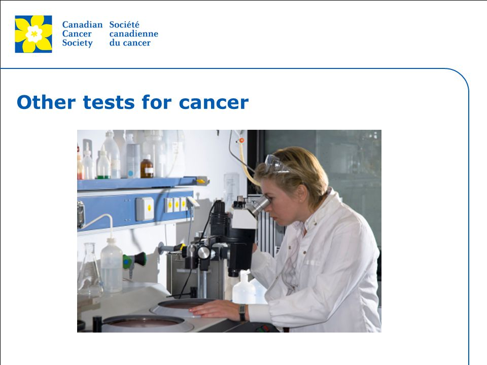 Other tests for cancer