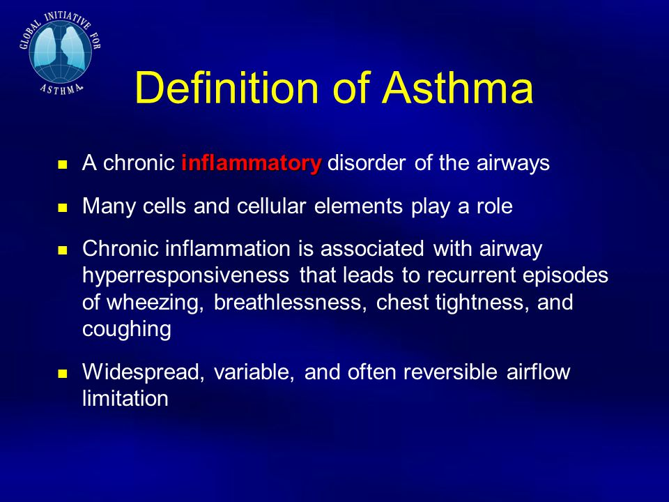 Definition of Asthma A chronic inflammatory disorder of the airways