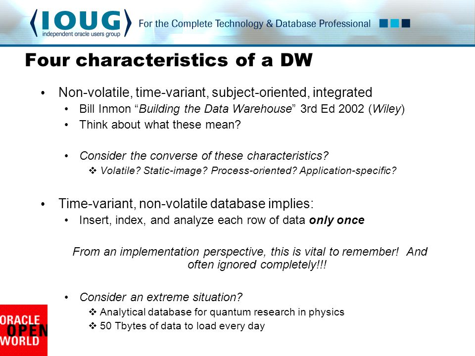 Four characteristics of a DW