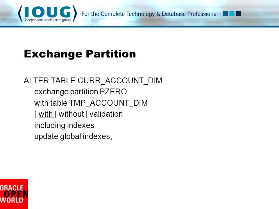 Exchange Partition ALTER TABLE CURR_ACCOUNT_DIM