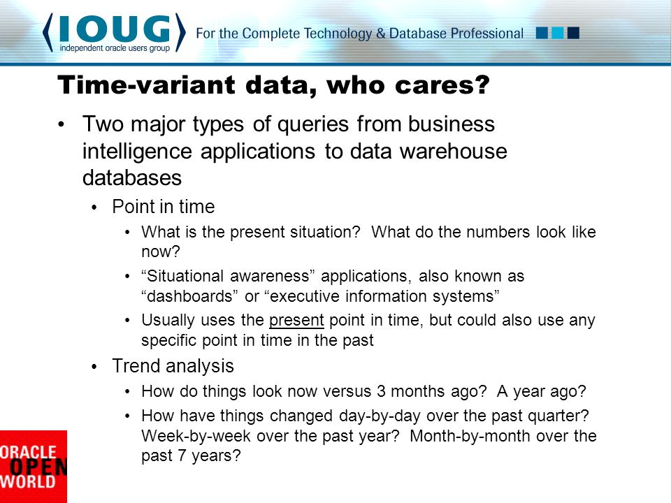 Time-variant data, who cares