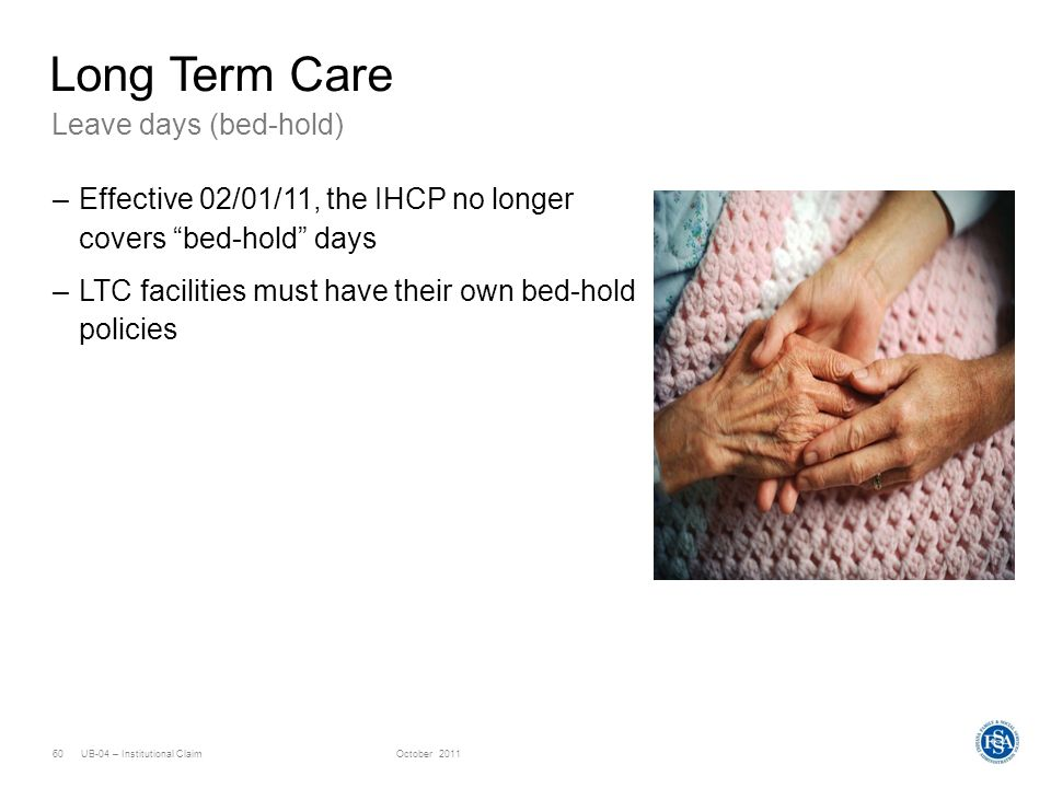 Long Term Care Leave days (bed-hold)