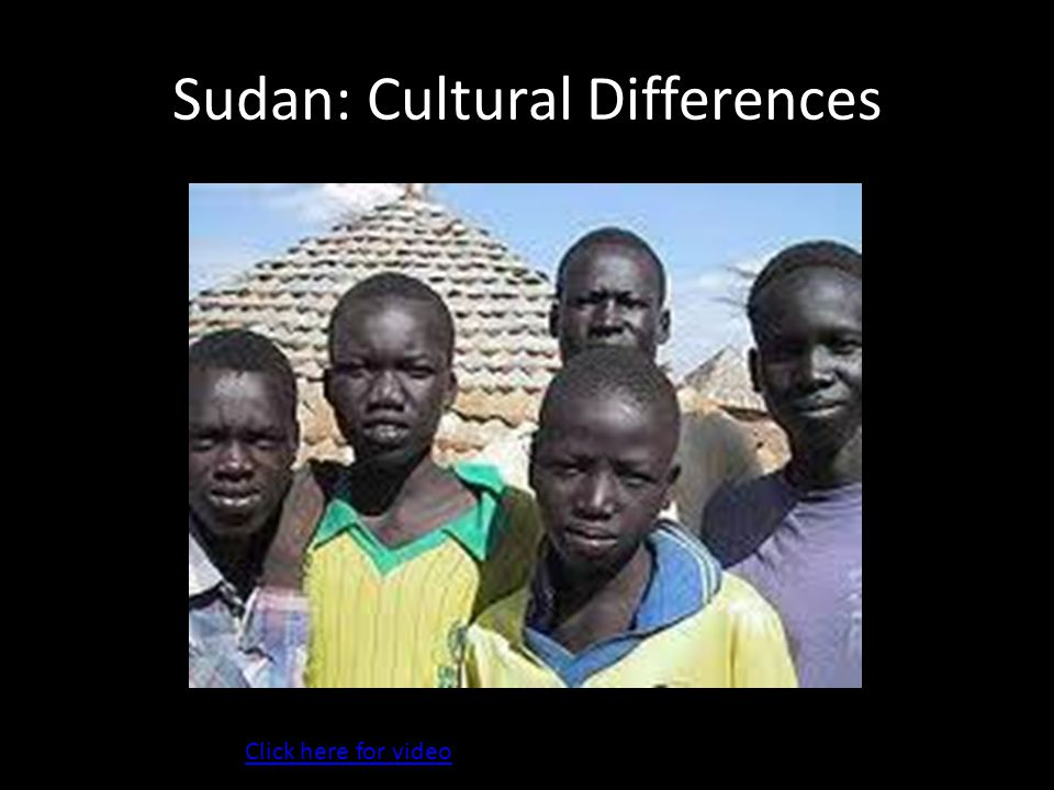 Sudan: Cultural Differences
