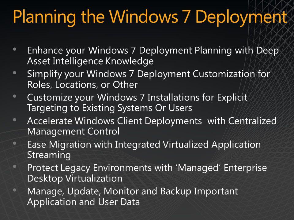 Planning the Windows 7 Deployment