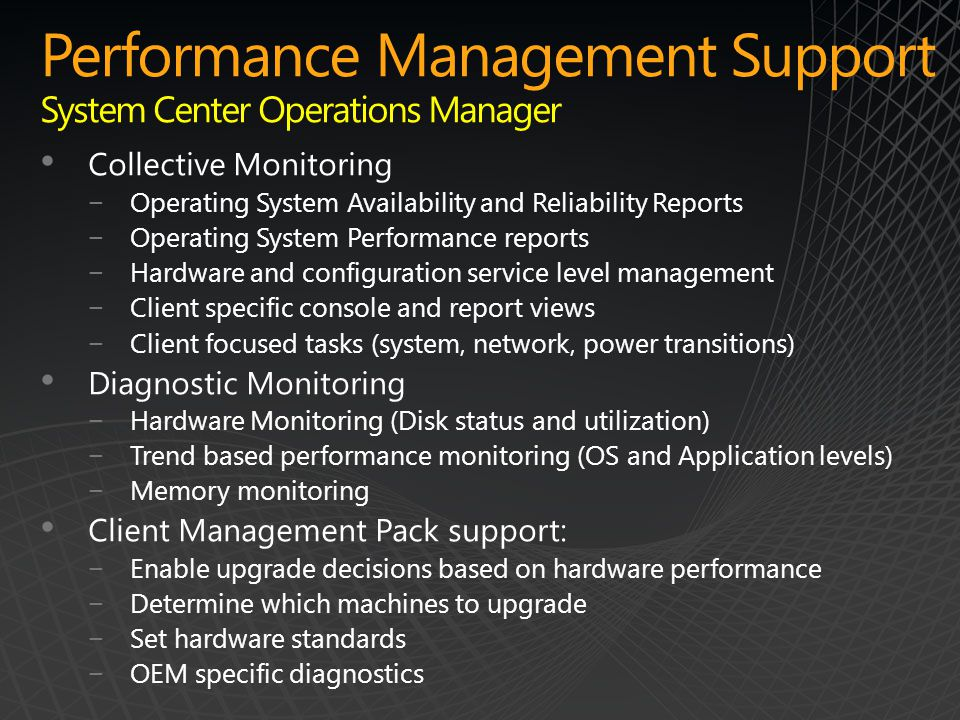 Performance Management Support System Center Operations Manager