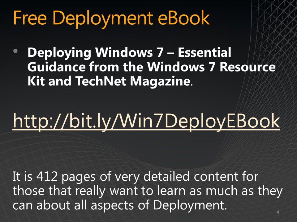 Free Deployment eBook http://bit.ly/Win7DeployEBook