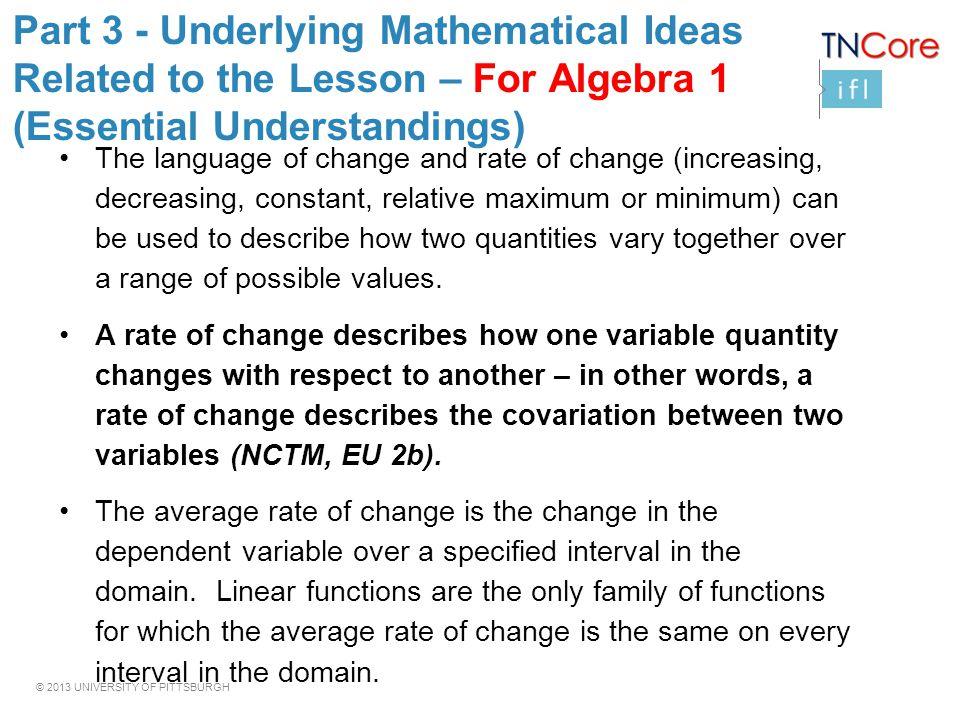 Part 3 - Underlying Mathematical Ideas Related to the Lesson – For Algebra 1 (Essential Understandings)