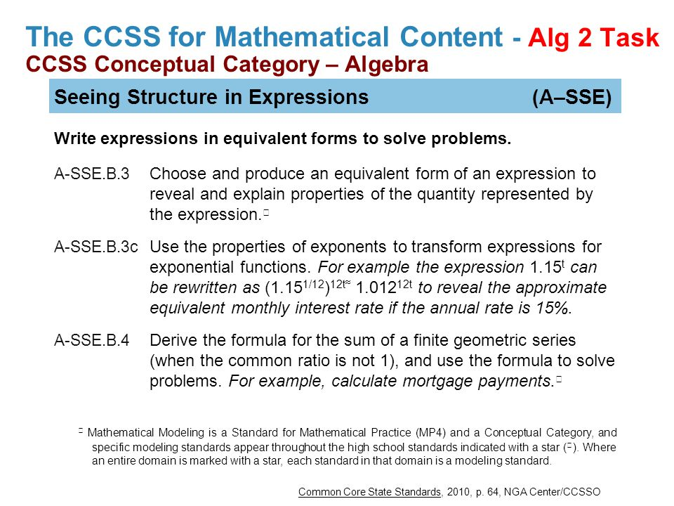 The CCSS for Mathematical Content - Alg 2 Task CCSS Conceptual Category – Algebra