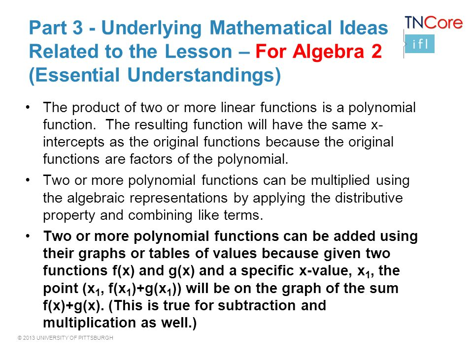 Part 3 - Underlying Mathematical Ideas Related to the Lesson – For Algebra 2 (Essential Understandings)