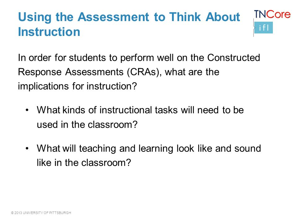 Using the Assessment to Think About Instruction