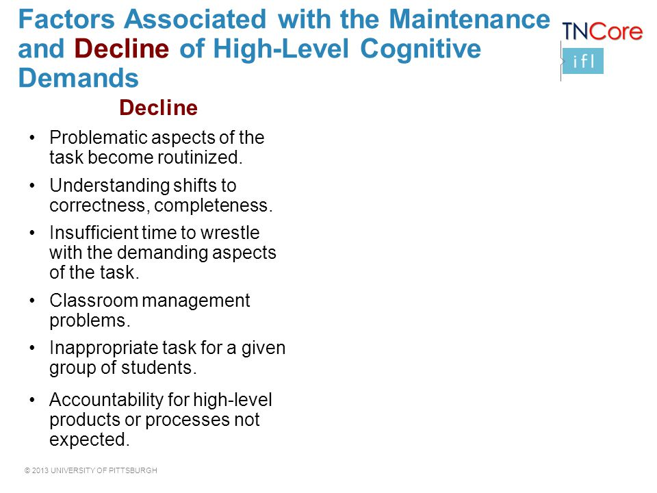 Factors Associated with the Maintenance and Decline of High-Level Cognitive Demands