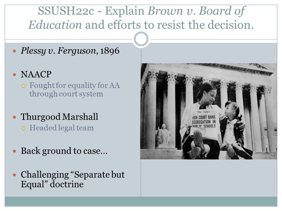 SSUSH22c - Explain Brown v