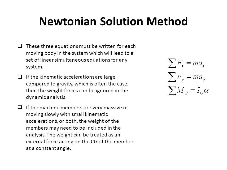 Newtonian Solution Method