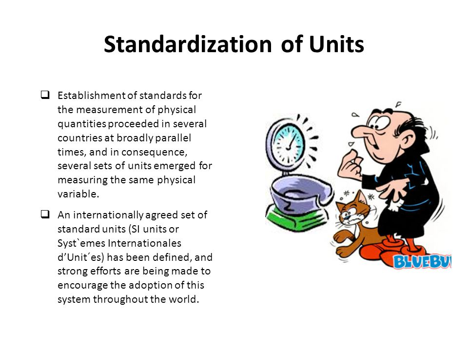Standardization of Units