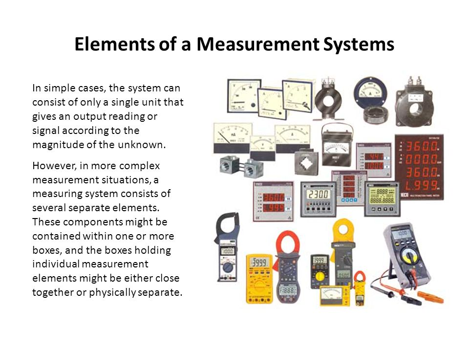 Elements of a Measurement Systems