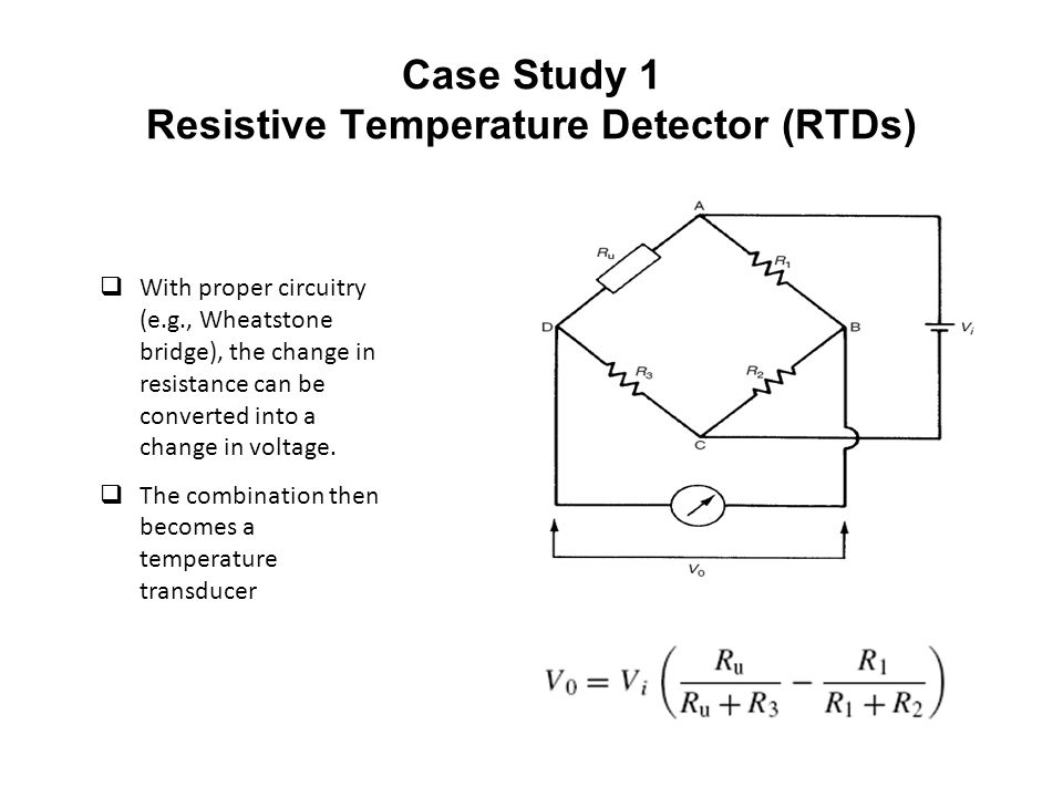 Case Study 1 Resistive Temperature Detector (RTDs)