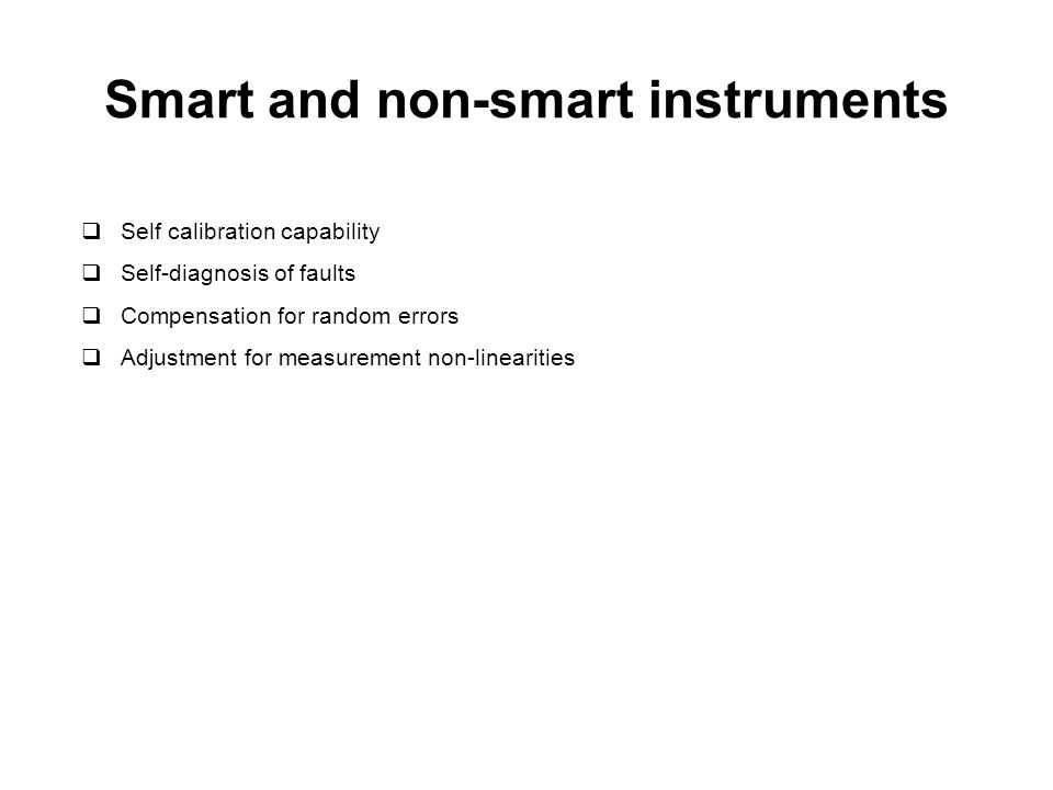 Smart and non-smart instruments