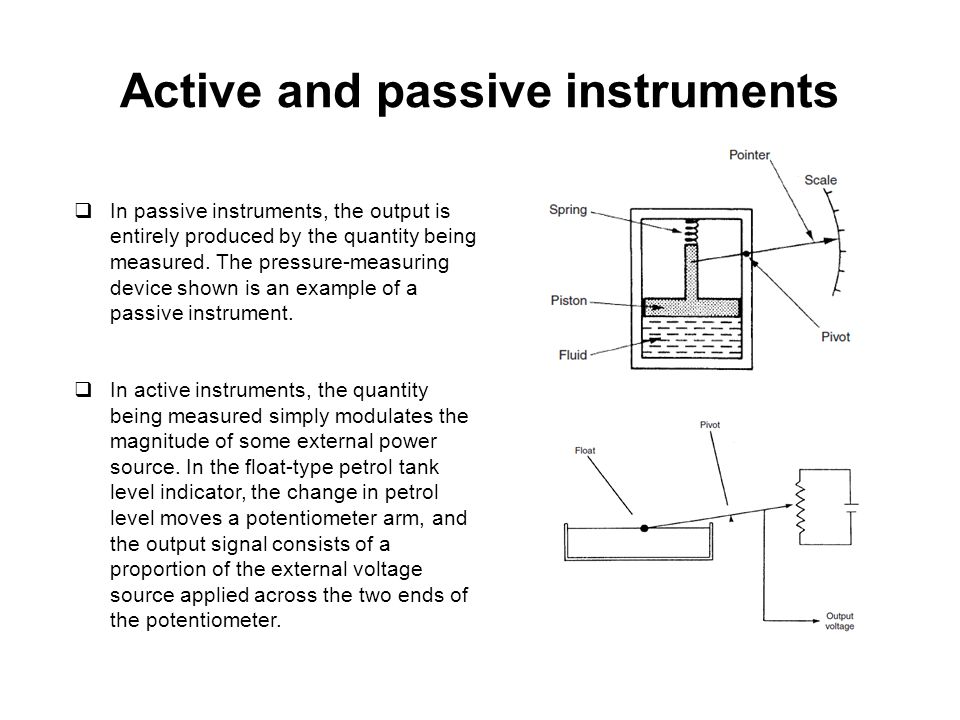 Active and passive instruments