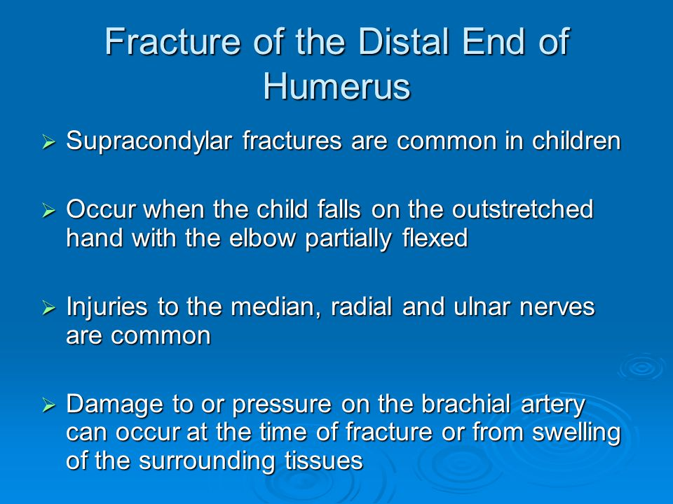 Fracture of the Distal End of Humerus