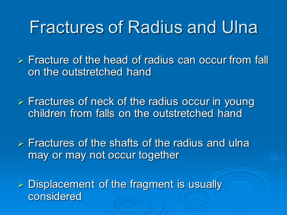 Fractures of Radius and Ulna