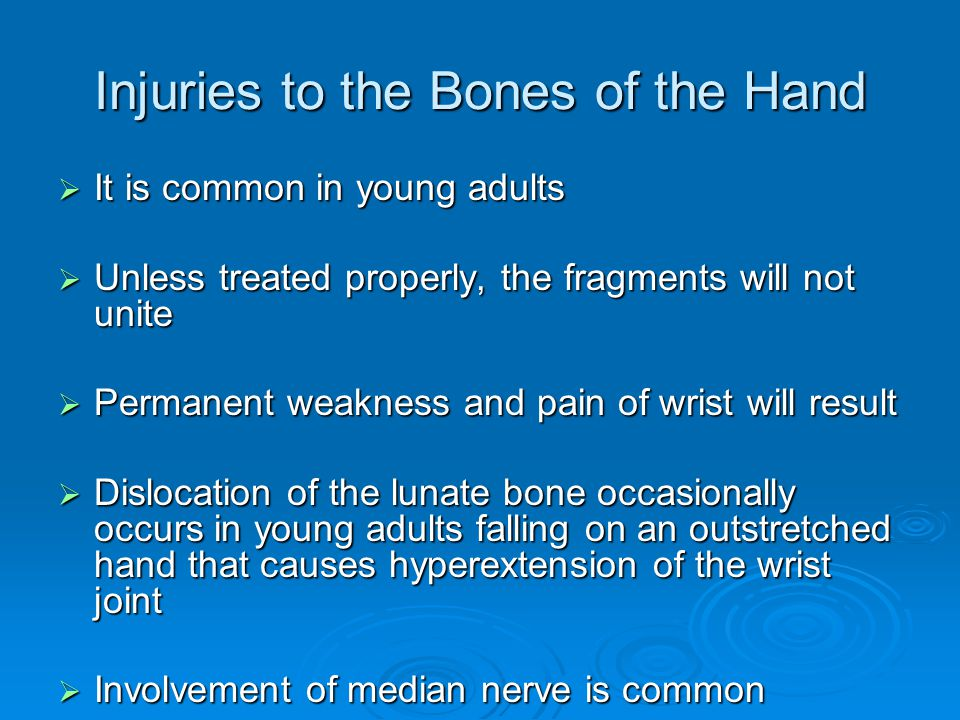 Injuries to the Bones of the Hand