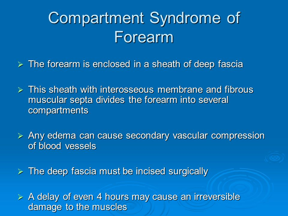 Compartment Syndrome of Forearm