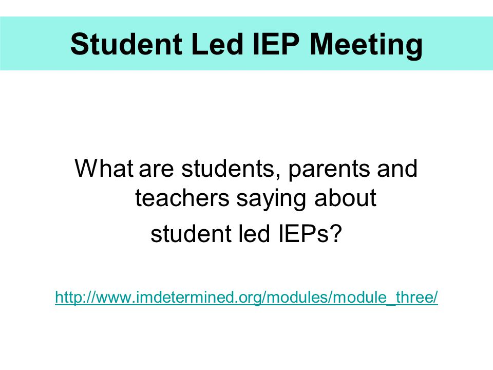 Student Led IEP Meeting