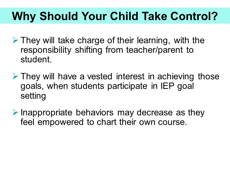 Why Should Your Child Take Control