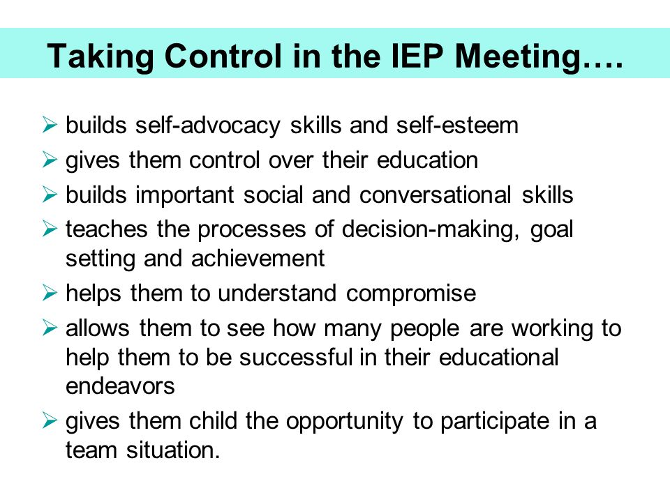 Taking Control in the IEP Meeting….