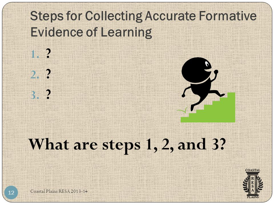 Steps for Collecting Accurate Formative Evidence of Learning