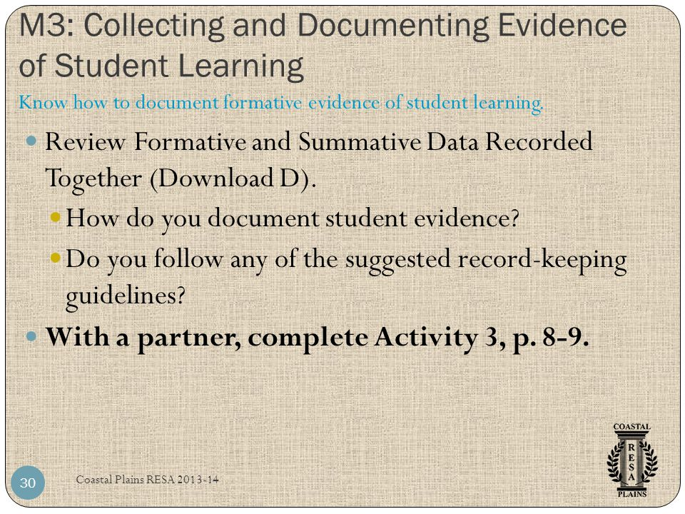 M3: Collecting and Documenting Evidence of Student Learning