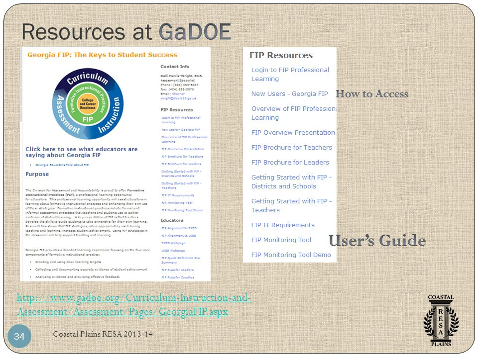 Resources at GaDOE User's Guide How to Access