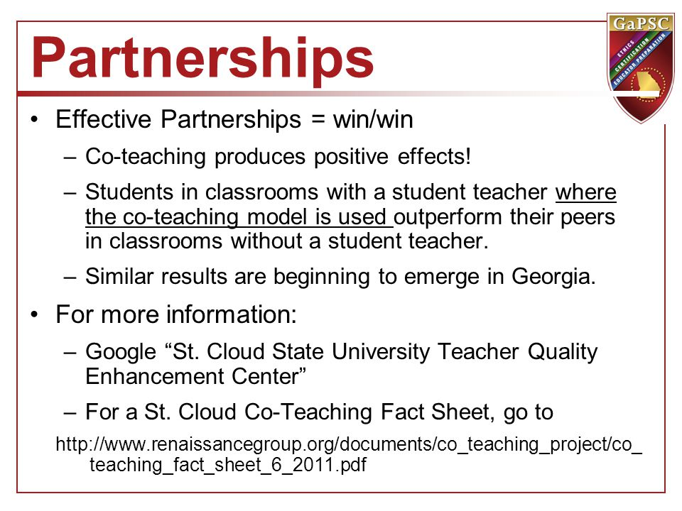 Partnerships Effective Partnerships = win/win For more information: