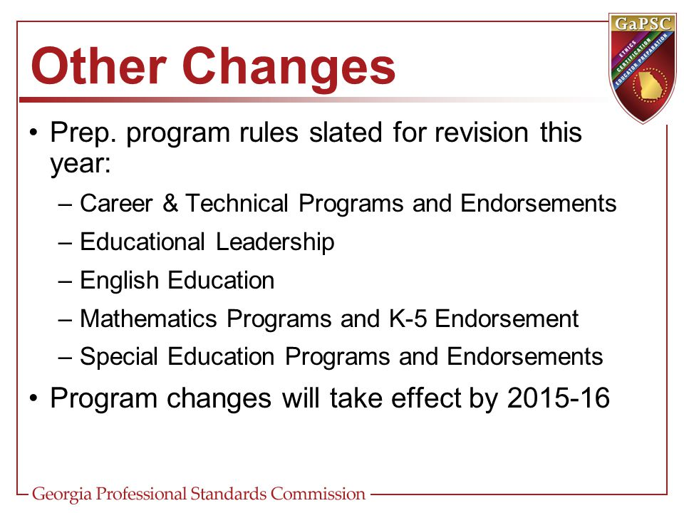 Other Changes Prep. program rules slated for revision this year: