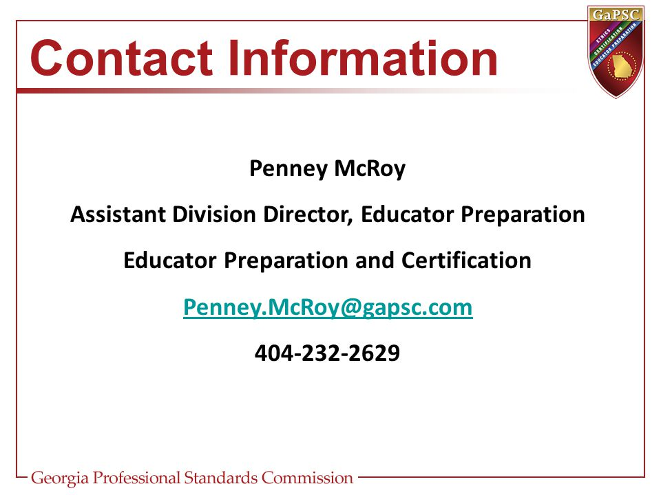 Contact Information Penney McRoy. Assistant Division Director, Educator Preparation. Educator Preparation and Certification.